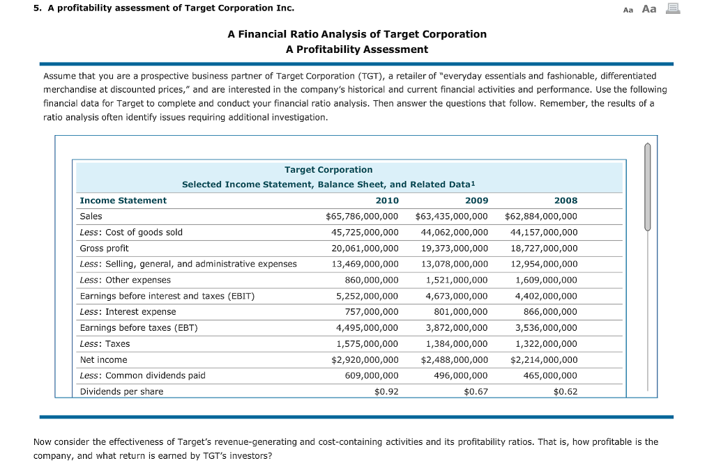 target corporation financial summary Updated annual income statement for target corp - including tgt income, sales & revenue, operating expenses, ebitda and more.