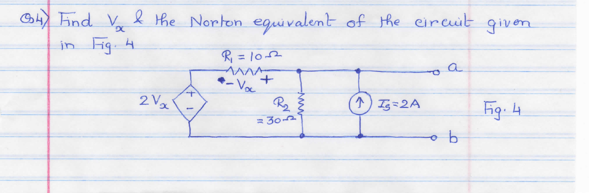 Find Vx & the Norton equivalent of the circuit giv