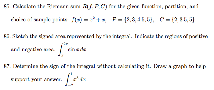Calculate the Riemann sum R(f,P,C) for the given f