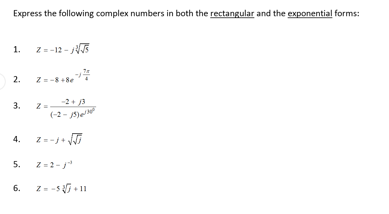 Express The Following Complex Numbers In Both The ... | Chegg.com