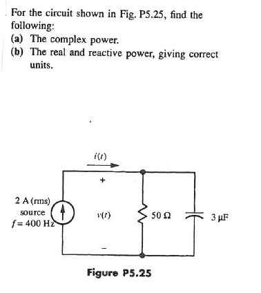 For the circuit shown in Fig. P5.25, find the foll