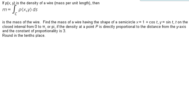 If rho (x, y) is the density of a wire (mass per u