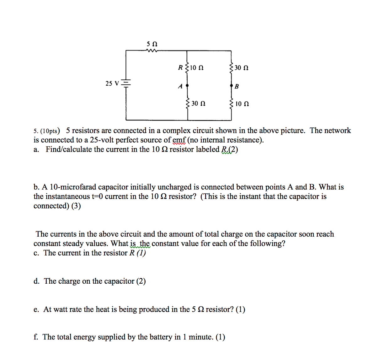 Solved: 5 Resistors Are Connected In A Complex Circuit Sho ...