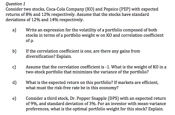 Question: Consider two stocks, <a href=