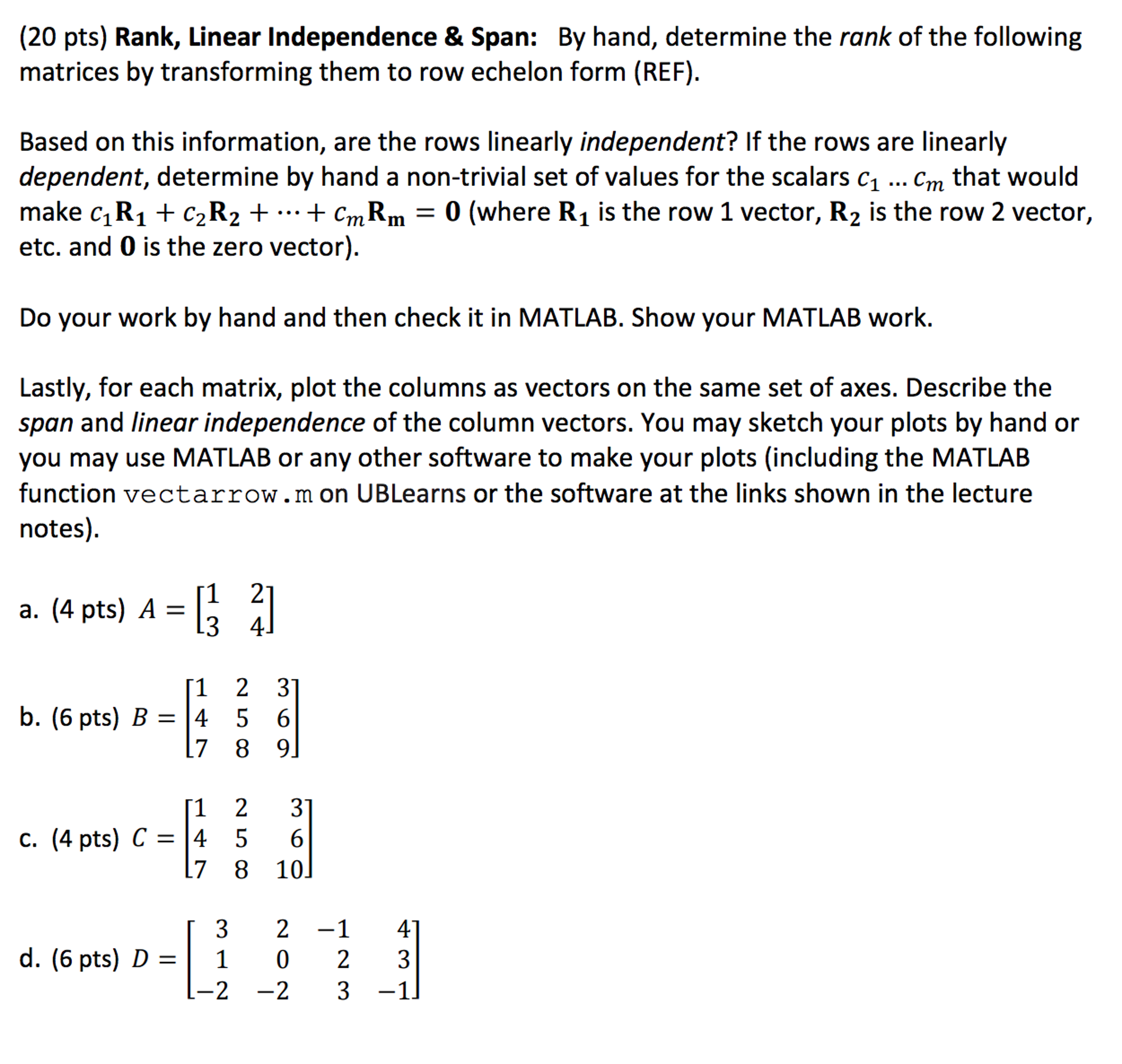 Determine The Rank Of The Following Matrices By Tr... | Chegg.com