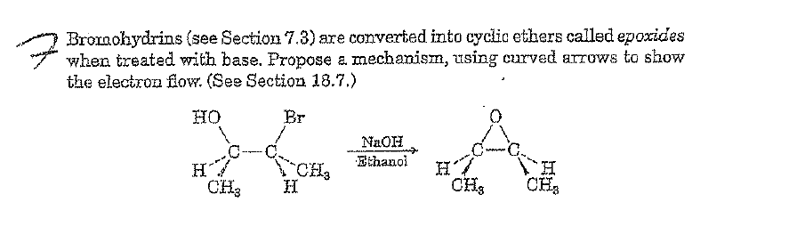 Bromohydrins (see Section 7.3) are converted into