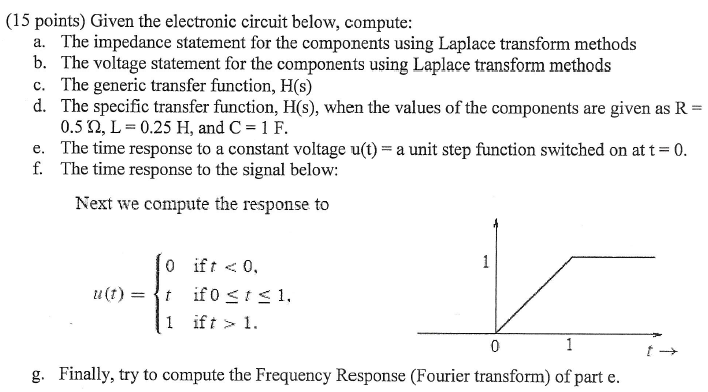 Given the electronic circuit below, compute: The