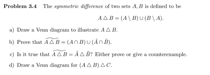 Solved Problem 34 The Symmetric Difference Of Two Sets A