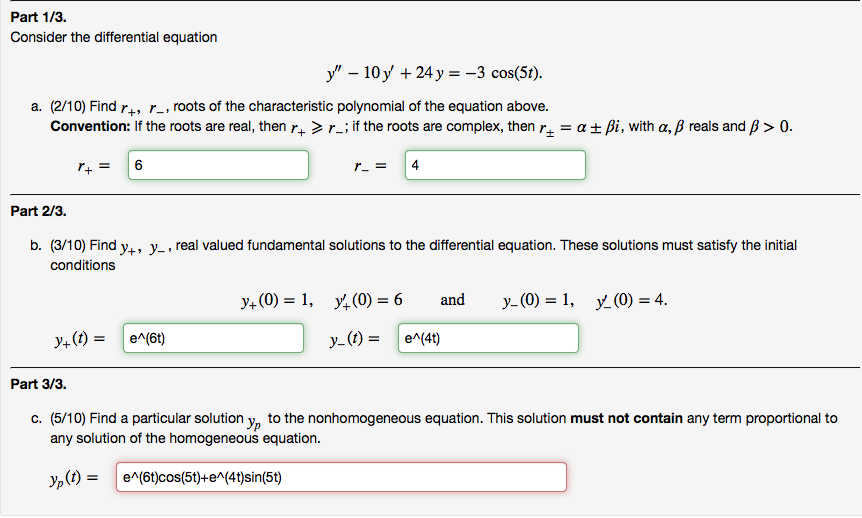 Part 1/3. Consider the differential equation y -10y 24 y 3 cos