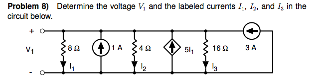 Determine the voltage V1 and the labeled currents