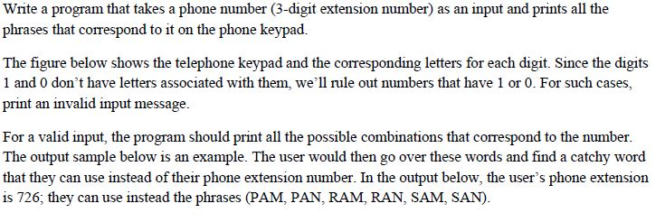 Solved: Write A Program That Takes A Phone Number (3-digit  Chegg.com