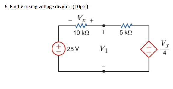Find V1 using voltage divider.