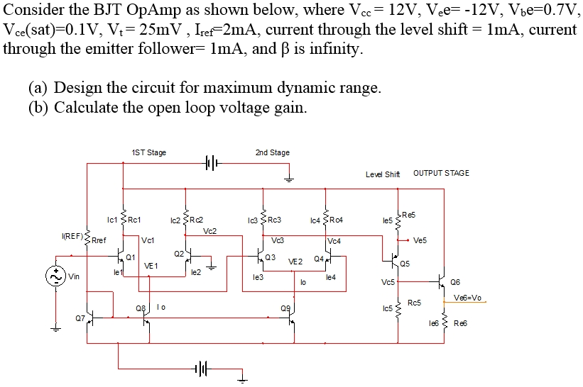 Consider the BJT OpAmp as shown below, where Vcc =