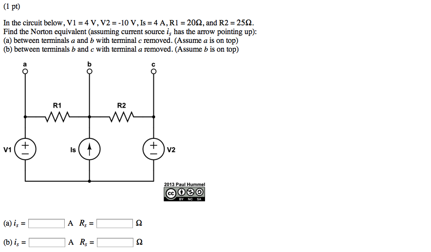 In the circuit below, V1 = 4 V, V2 = -10 V, Is = 4
