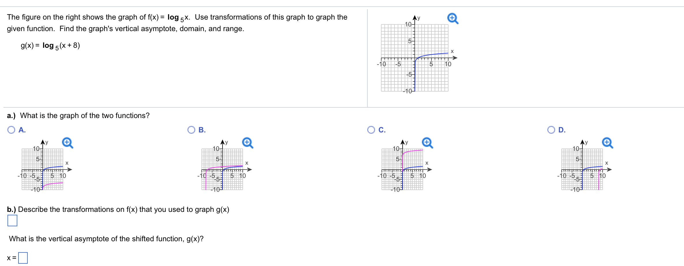 Use Transformations Of This Graph To Graph The Given Function Find The  Graph's Vertical Asymptote,