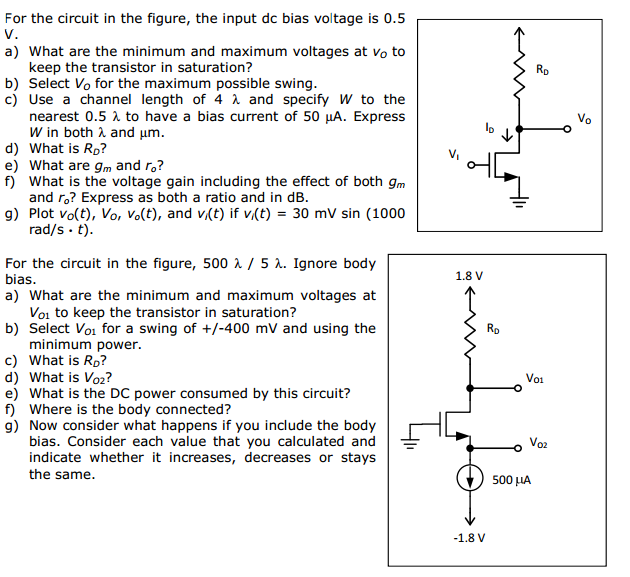 For the circuit in the figure, the input dc bias v