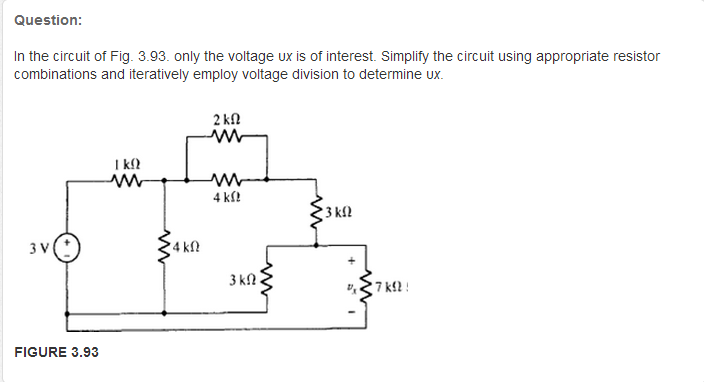 In the circuit of Fig. 3 93 only the voltage ux is
