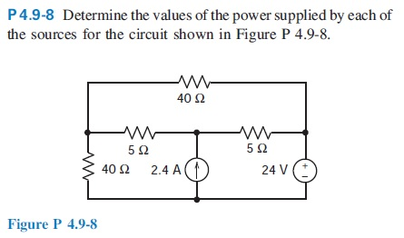 Determine the values of the power supplied by each