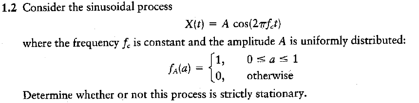 Consider the sinusoidal process where the frequen
