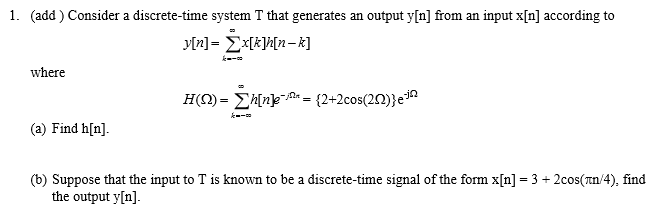 Consider a discrete-time system T that generates a
