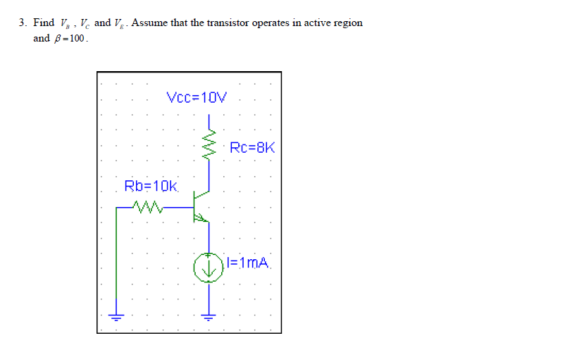 Find Vc, Ve and the Q-point of the transistor Assu
