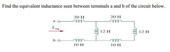 Find the equivalent inductance seen between termin