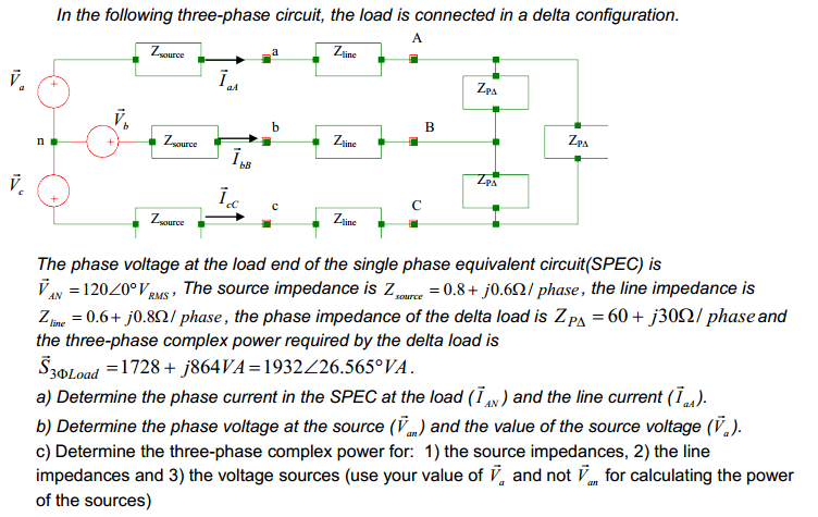 In the following three-phase circuit, the load is