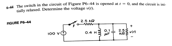 The switch in the circuit of Figure P6-44 is opene