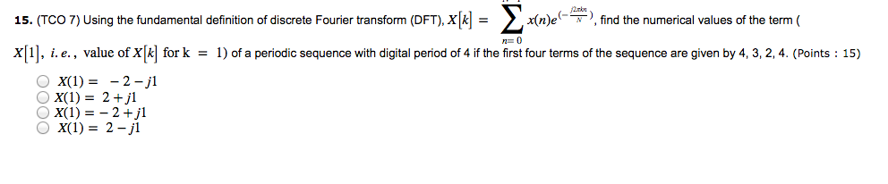 Good (TCO 7) Using The Fundamental Definition Of Discrete Fourier Transform (DFT