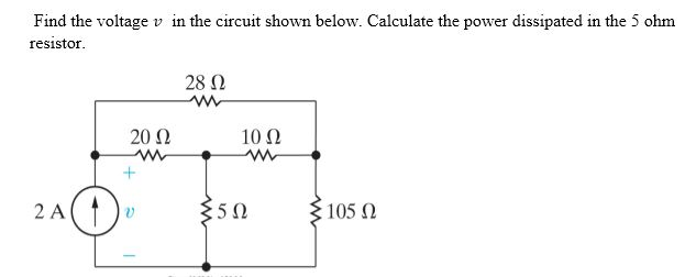 Find the voltage v in the circuit shown below. Cal