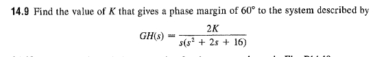 Find the value of K that gives a phase margin of 6
