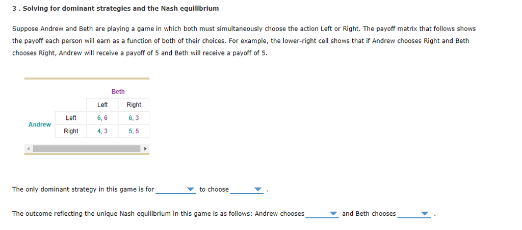 Solved: 3. Solving For Dominant Strategies And The Nash Eq ...