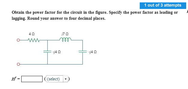 Obtain the power factor for the circuit in the fig