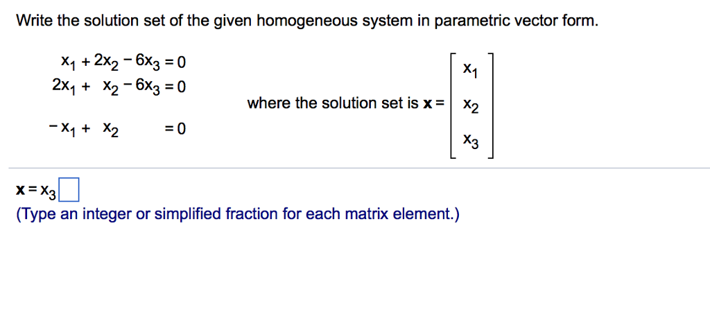 Write The Solution Set Of The Given Homogeneous Sy...   Chegg.com