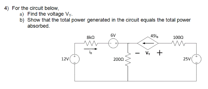 For the circuit below Find the voltage Vy. Show t
