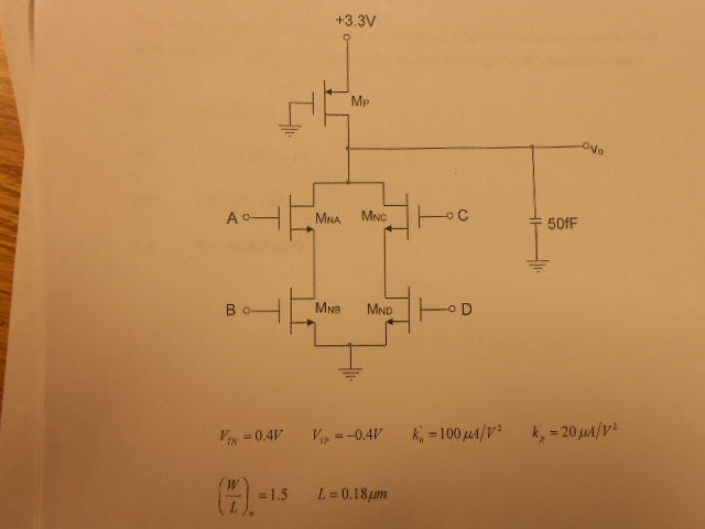 The circuit shown above is four inpul pseudo logic