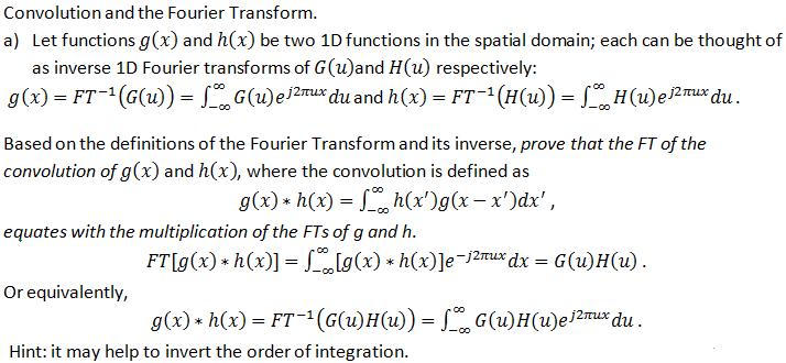 Convolution and the Fourier Transform. Let functio