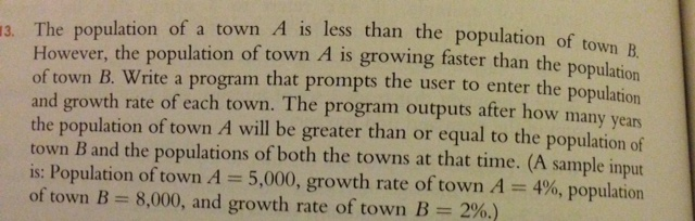 The population of a town A is less than the popula