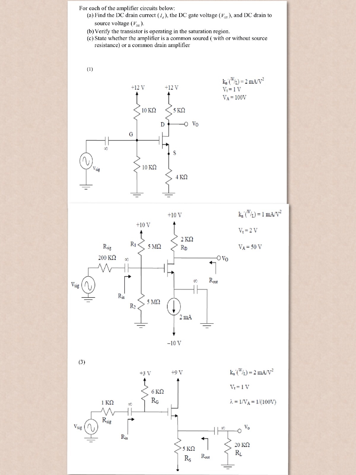 For each of the amplifier circuits below: Find the