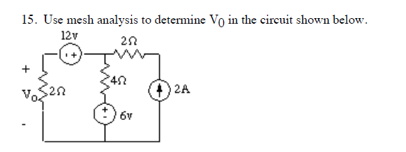 Use mesh analysis to determine V0 in the circuit s