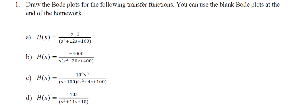 Draw the bode plots for the following transfer fun chegg draw the bode plots for the following transfer functions you can use the ccuart Image collections