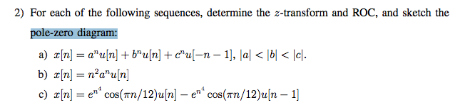 For each of the following sequences, determine the