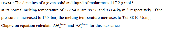 The densities of a given solid and liquid of molar