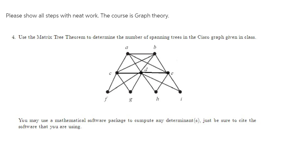 Solved please show all steps with neat work the course i the course is graph theory 4 ccuart Images