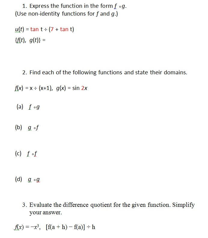 1. Express The Function In The Form F O G. (Use No... | Chegg.com