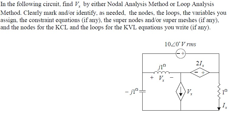 In the following circuit, find Vx by either Nodal
