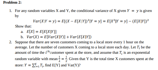 Solved: For Any Random Variables X And Y, The Conditional ...