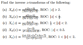 Find the inverse 2-transforms of the following: X