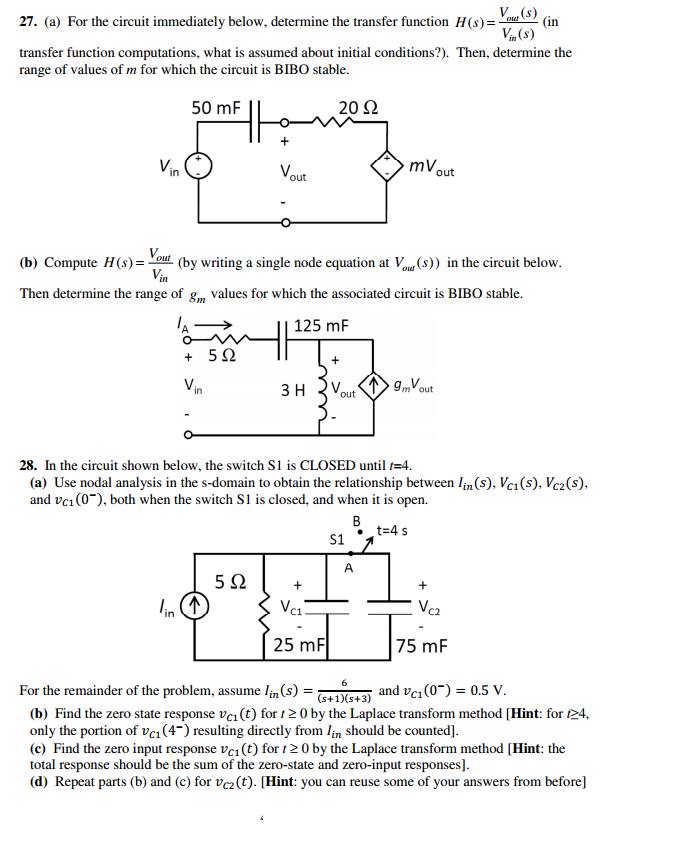 For the circuit immediately below, determine the t