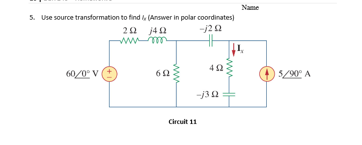 Use source transformation to find Ix (Answer in po